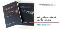 Mobilitás és integráció a magyar társadalomban és az Integrációs mechanizmusok a magyar társadalomban kötetbemutató online konferencia